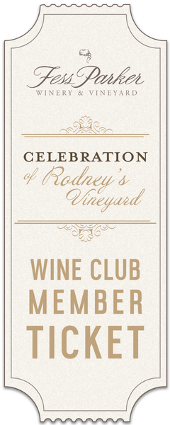 2019 A Celebration of Rodney's Vineyard- Member Ticket