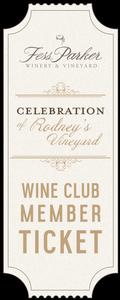 2019 A Celebration of Rodney's Vineyard- Member Ticket