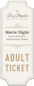 2019 Movie Night at Fess Parker Winery- Adult Ticket