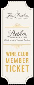 2018 Parker Family of Wines Harvest Tasting - Saturday - Wine Club