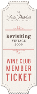2017 Revisiting Vintage 2009 Tasting Event- Wine Club